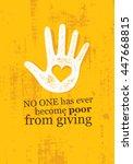 no one has ever become poor...   Shutterstock .eps vector #447668815