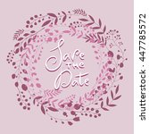 save the date   template  card. ... | Shutterstock .eps vector #447785572
