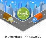 delivery of goods in urban... | Shutterstock . vector #447863572