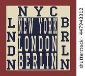 new york berlin london... | Shutterstock . vector #447943312
