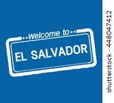 welcome to el salvador... | Shutterstock .eps vector #448047412