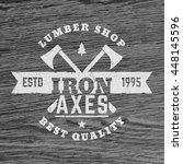 lumber shop vintage logo ... | Shutterstock .eps vector #448145596