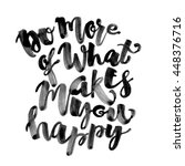 do more of what makes you happy ... | Shutterstock . vector #448376716