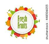 fresh fruits round sticker.... | Shutterstock .eps vector #448506055