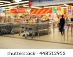 blurred supermarket entrance | Shutterstock . vector #448512952