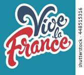 vive la france hand drawn... | Shutterstock .eps vector #448515316