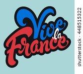vive la france hand drawn... | Shutterstock .eps vector #448515322