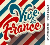 vive la france hand drawn... | Shutterstock .eps vector #448515325
