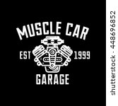 muscle car garage retro style... | Shutterstock .eps vector #448696852