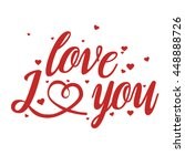 i love you text with hearts...   Shutterstock .eps vector #448888726