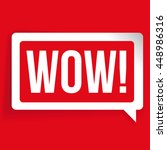 wow message bubble vector red | Shutterstock .eps vector #448986316