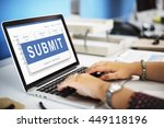 Small photo of Submit Application Membership Register Send Concept