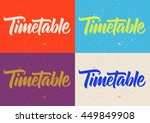 timetable calligraphy ... | Shutterstock .eps vector #449849908