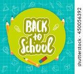 back to school lettering hand...   Shutterstock .eps vector #450056392