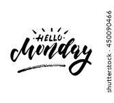 hello monday   inspirational... | Shutterstock .eps vector #450090466
