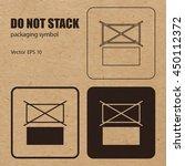 do not stack vector packaging... | Shutterstock .eps vector #450112372