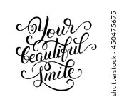 your beautiful smile hand... | Shutterstock .eps vector #450475675