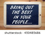 the words bring out the best in ...   Shutterstock . vector #450485686