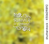 summer is coming. typographic... | Shutterstock .eps vector #450609892