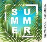 summer wallpaper with tropical... | Shutterstock .eps vector #450838186