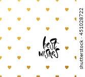best wishes. lettering. best... | Shutterstock .eps vector #451028722