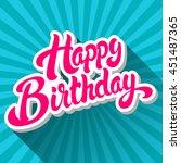 happy birthday hand drawn... | Shutterstock .eps vector #451487365