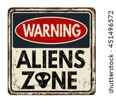 Warning Aliens Zone Vintage...