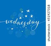 hand written wednesday phrase...   Shutterstock .eps vector #451927318