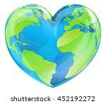 an earth world globe in a heart ... | Shutterstock . vector #452192272