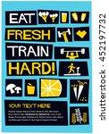 train hard  eat fresh   flat...   Shutterstock .eps vector #452197732