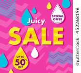 juicy sale offer poster banner... | Shutterstock .eps vector #452268196