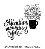 adventure  mountain and coffee. ... | Shutterstock .eps vector #452387662