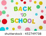words back to school composed... | Shutterstock . vector #452749738