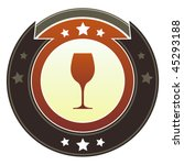Wine, liquor, bar or restaurant icon on round red and brown imperial vector button with star accents - stock vector
