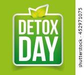 detox day button green vector   Shutterstock .eps vector #452971075