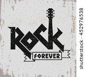 rock music print  hipster... | Shutterstock .eps vector #452976538