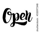 lettering phrase the open ... | Shutterstock .eps vector #453097348