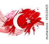 stylized turkish flag with red  ... | Shutterstock .eps vector #453110425