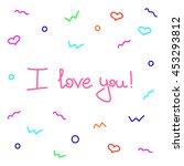 i love you | Shutterstock .eps vector #453293812