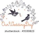 lovely birds wedding card | Shutterstock .eps vector #45330823