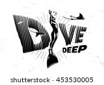 dive deep. black and white... | Shutterstock .eps vector #453530005