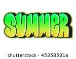 graffiti. summer word. street... | Shutterstock .eps vector #453585316