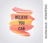 "motivation poster  ""believe you ... 