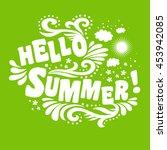 hello summer. typography art... | Shutterstock . vector #453942085