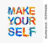 make yourself   Shutterstock .eps vector #453944686