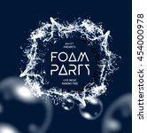 foam party splash vector... | Shutterstock .eps vector #454000978
