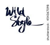 wild style lettering... | Shutterstock .eps vector #454367098