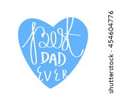 """quote """"best dad ever.""""...   Shutterstock .eps vector #454604776"""