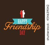 happy friendship day ribbon... | Shutterstock .eps vector #454639042