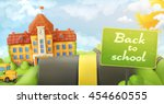 back to school  road and sign ... | Shutterstock .eps vector #454660555